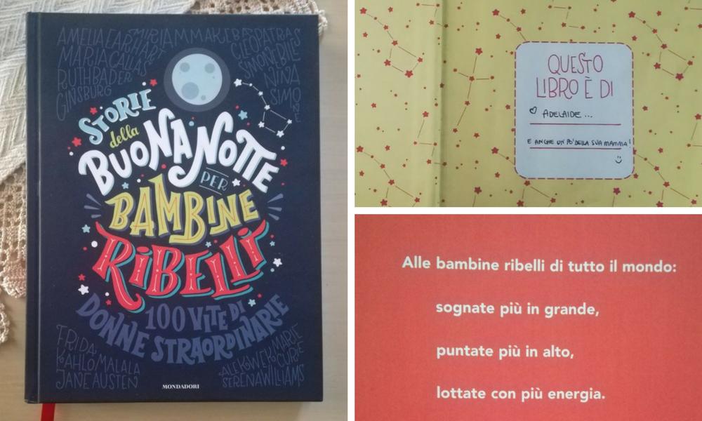 Storie della Buonanotte per Bambine Ribelli. Un libro che se non ci fosse, bisognerebbe inventarlo. Per fortuna due Donne ci hanno pensato!